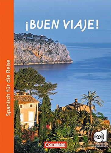Buen viaje!: Kurs- und Arbeitsbuch mit CD: González Arguedas, Jaime