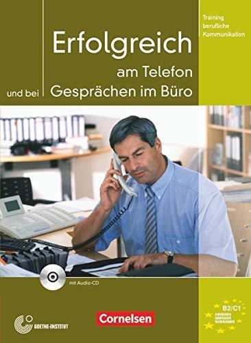 9783060202652: Training Berufliche Kommunikation: Erfolgreich am Telefon Und Bei Gesprachen Im Buro - Kursbuch MIT CD (German Edition)