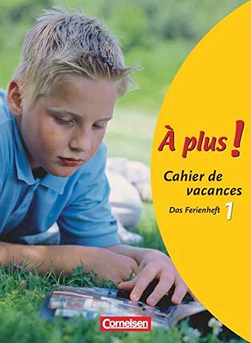 9783060203017: À plus! Ausgabe 2004. Band 1. Cahier de vacances