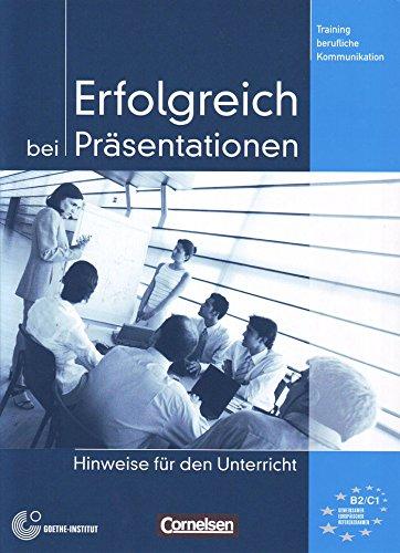 9783060203703: Training Berufliche Kommunikation: Erfolgreich Bei Prasentationen - Lehrerhandbuch