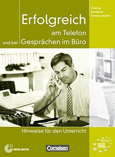 9783060203727: Training Berufliche Kommunikation: Erfolgreich am Telefon Und Bei Gesprachen Im Buro - Lehrerhandbuch (German Edition)