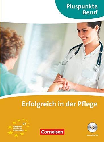9783060203796: Erfolgreich in der Pflege (Incluye CD)