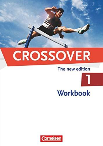 9783060204809: Crossover 1: 11. Schuljahr. Workbook mit herausnehmbarem Schlüssel: Ein Lehrwerk für berufliche Gymnasien. 11. Klasse