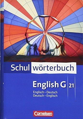 English G 21. Schulwörterbuch. Englisch - Deutsch / Deutsch - Englisch: Wörterbuch (Paperback)
