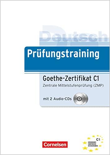 9783060205318: Deutsch Prüfungstraining. Goethe-Zertifikat C1. Lernerhandbuch + CD: Zentrale Mittelstufenprüfung (ZMP). Europäischer Referenzrahmen: C1
