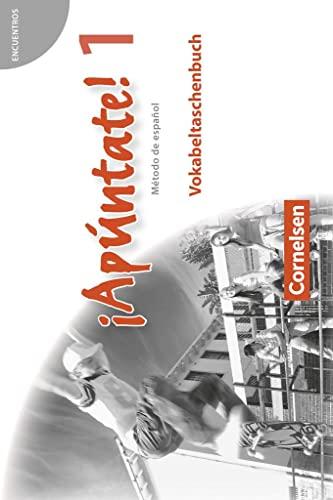 9783060205714: ¡Apúntate! - Ausgabe 2008 - Band 1 - Vokabeltaschenbuch