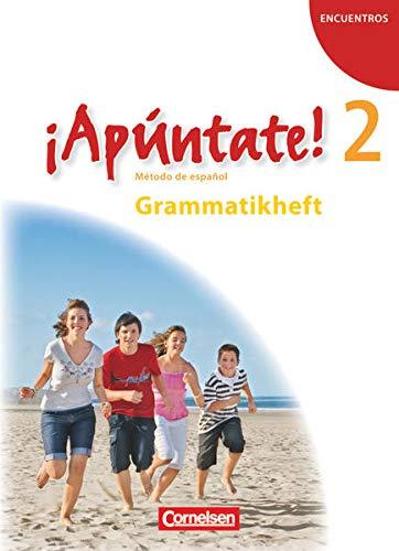 9783060205752: ¡Apúntate! - Ausgabe 2008 - Band 2 - Grammatikheft