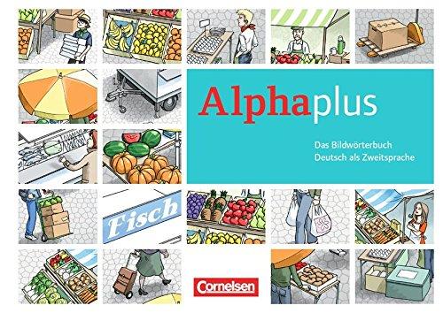 9783060207787: Alpha plus A1 Basis- und Aufbaukurs: Bildwörterbuch