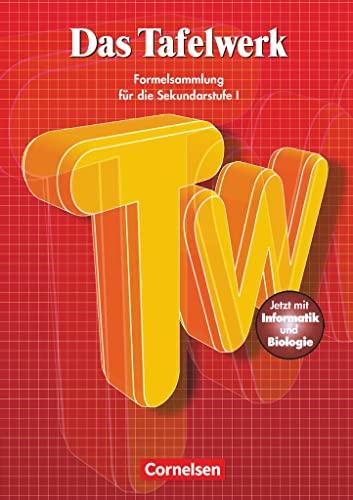 9783060207800: Das Tafelwerk: Ein Tabellen- und Formelwerk für den mathematiasch-naturwissenschaftlichen Unterricht in der Sekundarstufe I. Mit Informatik und Biologie