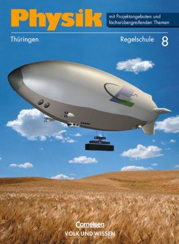 9783060208296: Physik 8. Lehrbuch. Regelschule. Thüringen. Neuausgabe.