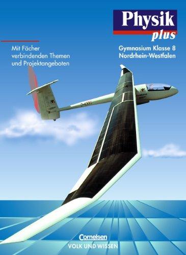 9783060208401: Physik plus 8. Schuljahr Schülerbuch. Nordrhein-Westfalen