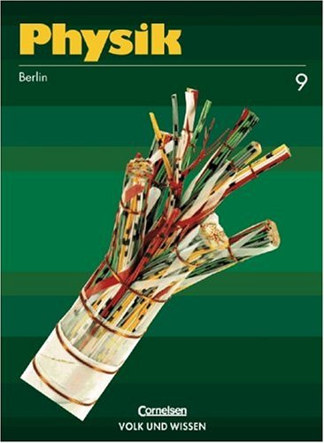 9783060209385: Physik. Lehrbuch für Klasse 9. Berlin. RSR.