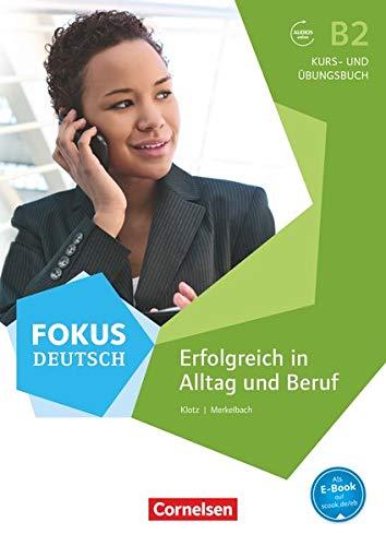 9783060209910: Fokus Deutsch B2. Erfolgreich im Alltag und im Beruf: Kurs- und Übungsbuch mit Audio-CDs