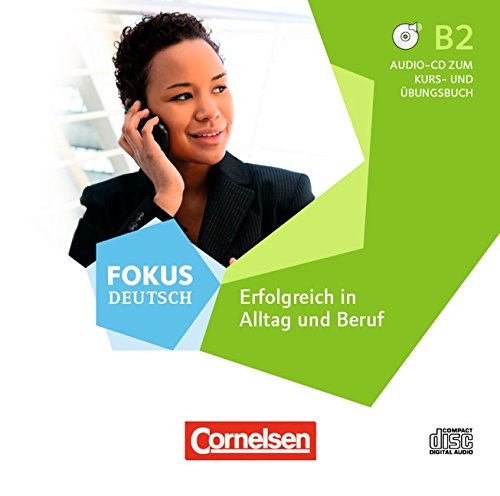 9783060209941: Fokus Deutsch B2. Erfolgreich im Alltag und im Beruf. Audio-CDs. Hörtexte