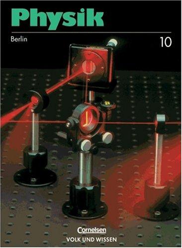 9783060210145: Physik 10. Lehrbuch. Berlin. Neuausgabe.