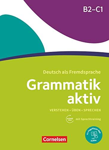 9783060214822: Grammatik Aktiv B2-C1: Übungsgrammatik mit Audios online