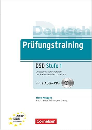 9783060228997: Prüfungstraining DaF A2-B1. Deutsches Sprachdiplom der Kultusministerkonferenz (DSD): Stufe 1. Übungsbuch mit CDs und Lösungsbeileger