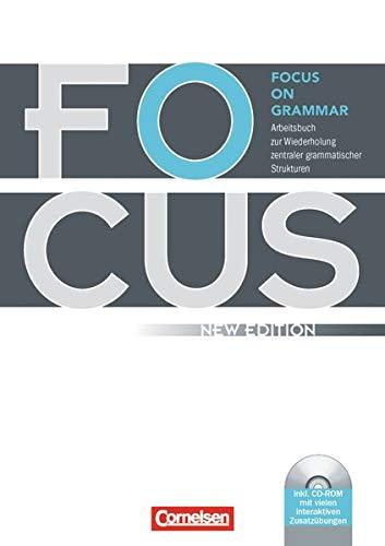 9783060241507: Focus on Grammar. Neue AusgabeArbeitsbuch zur Wiederholung zentraler grammatischer Strukturen, mit CD-ROM: Mit eingelegtem Lösungsschlüssel