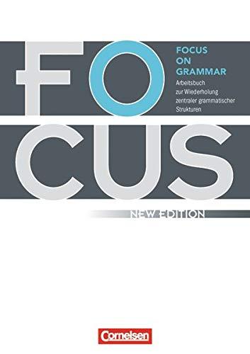 9783060241828: Focus on Grammar - Neue Ausgabe. Arbeitsbuch: Mit eingelegtem Lösungsschlüssel