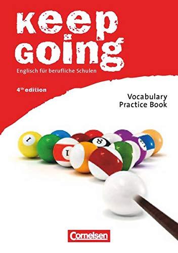 9783060241842: Keep Going. Neue Ausgabe. Begleitmaterialien für alle Bundesländer. Vocabulary Practice Book