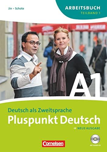 9783060242740: Pluspunkt Deutsch 1 a. Arbeitsbuch. Neubearbeitung: Teilband 1 des Gesamtbandes 1 (Einheit 1-7) - Europäischer Referenzrahmen: A1