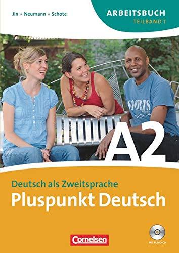 9783060242832: Pluspunkt Deutsch - Ausgabe 2009: Pluspunkt Deutsch. Neue Ausgabe. Teilband 1 des Gesamtbandes 2 (Einheit 1-7). Arbeitsbuch mit CD: Europäischer Referenzrahmen: A2