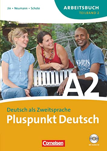 9783060242863: Pluspunkt Deutsch - Ausgabe 2009: Pluspunkt Deutsch. Neue Ausgabe. Teilband 2 des Gesamtbandes 2 (Einheit 8-14). Arbeitsbuch mit CD: Europäischer Referenzrahmen: A2
