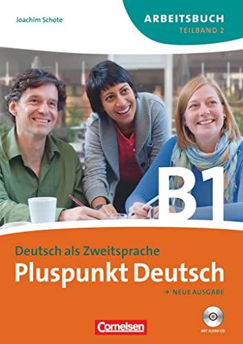 9783060243228: Pluspunkt Deutsch. Gesamtband 3. Teilband 2 (Einheit 8-14). Arbeitsbuch mit CD: Europäischer Referenzrahmen: B1