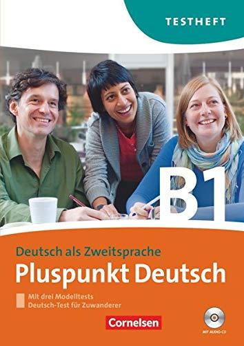9783060243297: Pluspunkt Deutsch B1: Gesamtband. Testheft mit Hör-CD: Mit Modelltest Deutsch-Test für Zuwanderer