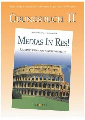 9783060250417: Medias in res! �bungsbuch II