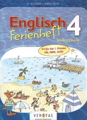 9783060254217: Ferienhefte Englisch 4. Klasse - Englisch 4: Ferienheft Volksschule