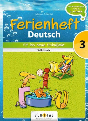 9783060255580: Deutsch Ferienheft 3. Klasse. Volksschule - Fit ins neue Schuljahr: Ferienheft mit eingelegten Lösungen. Zur Vorbereitung auf die 4. Klasse