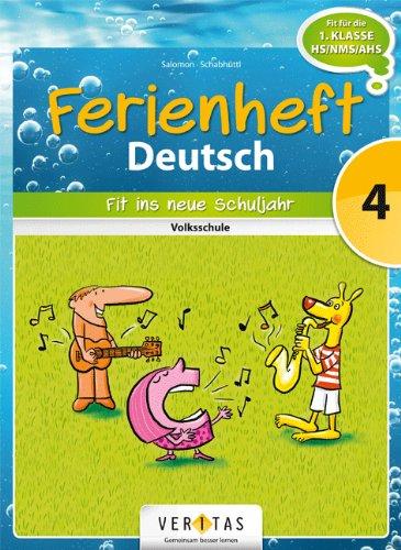 9783060255597: Deutsch Ferienheft 4. Klasse. Volksschule - Fit ins neue Schuljahr: Ferienheft mit eingelegten Lösungen. Zur Vorbereitung auf die 5. Klasse