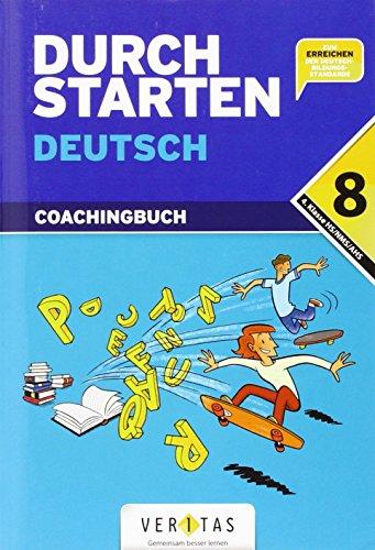 9783060255719: Durchstarten Deutsch 8. Schuljahr: 4. Klasse Gymnasium/HS/NMS. Coachingbuch inkl. Lösungsheft