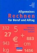 9783060279661: Allgemeines Rechnen für Beruf und Alltag / Arbeitsheft by Brand, Emmy; Daguet...
