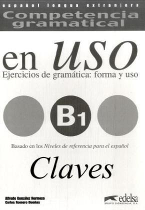 9783060300396: Competencia gramatical en Uso B1 - Ejercicios de gramática: forma y uso, Claves