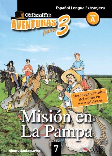 Aventuras para tres 07. Misión en La: Alonso Santamarina