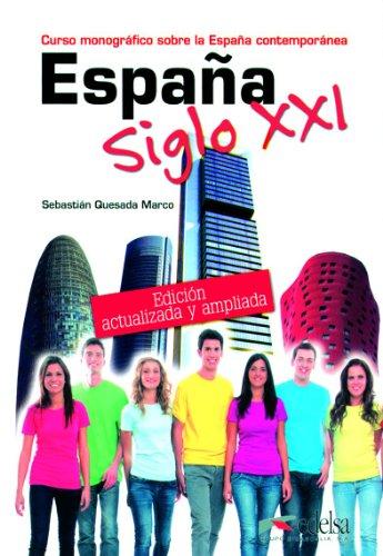 9783060301447: España siglo XXI. Buch: Curso monográfico sobre la España contemporánea