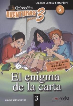 Aventuras para tres A1 El enigma de: Alonso Santamarina