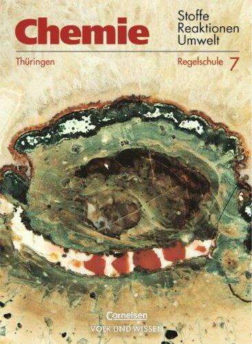 9783060307371: Chemie 7. Lehrbuch. Regelschule Thüringen. RSR: Stoffe - Reaktionen - Umwelt