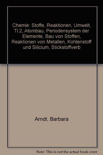 Chemie für die Sekundarstufe I: Arbeitshefte -: Dr. Barbara Arndt;