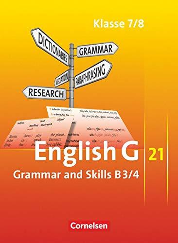 9783060310265: English G 21. Ausgabe B 3 und B 4. Grammar and Skills: 7./8. Schuljahr