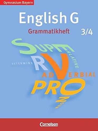 9783060311040: English G 3/4. 7./8. Jahrgangsstufe. Grammatikheft. Gymnasium Bayern. Neubearbeitung
