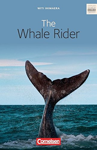 9783060311606: Cornelsen Senior English Library - Fiction: Ab 10. Schuljahr - The Whale Rider: Textband mit Annotationen
