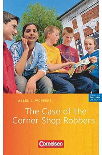 9783060312115: The Case of the Corner Shop Robbers: 5. Schuljahr. Lektüre zu