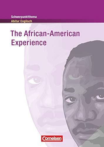 9783060312177: Schwerpunktthema Abitur Englisch: The African-American Experience: Textheft