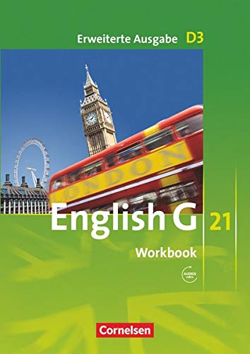 9783060312467: English G 21. Erweiterte Ausgabe D 3. Workbook mit Audios online: 7. Schuljahr