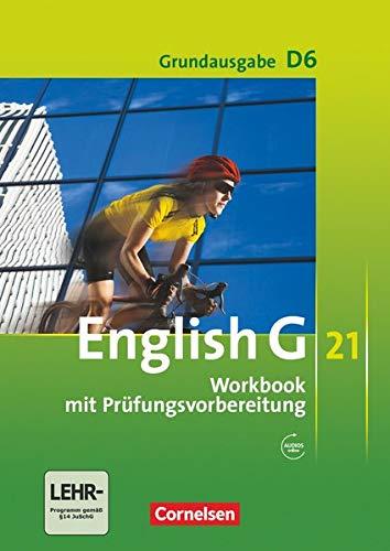 9783060312535: English G 21. Grundausgabe D 6. Workbook mit Audios online: 10. Schuljahr