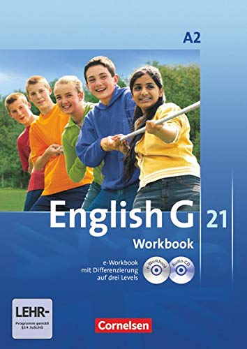 9783060312702: English G 21 A 2: 6. Schuljahr. Workbook mit CD-ROM (e-Workbook) und CD