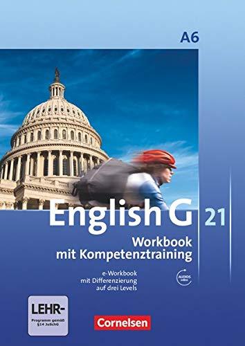 9783060312740: English G 21. Ausgabe A 6. Abschlussband 6-jährige Sekundarstufe I. Workbook mit e-Workbook und CD-Extra: 10. Schuljahr